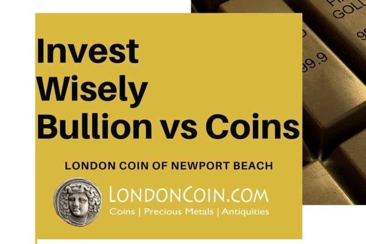 Precious Metal Investments Coin or Bullion